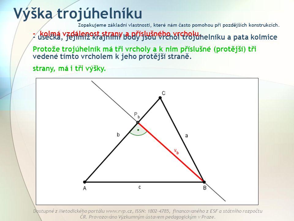 Výška trojúhelníku - kolmá vzdálenost strany a příslušného vrcholu.