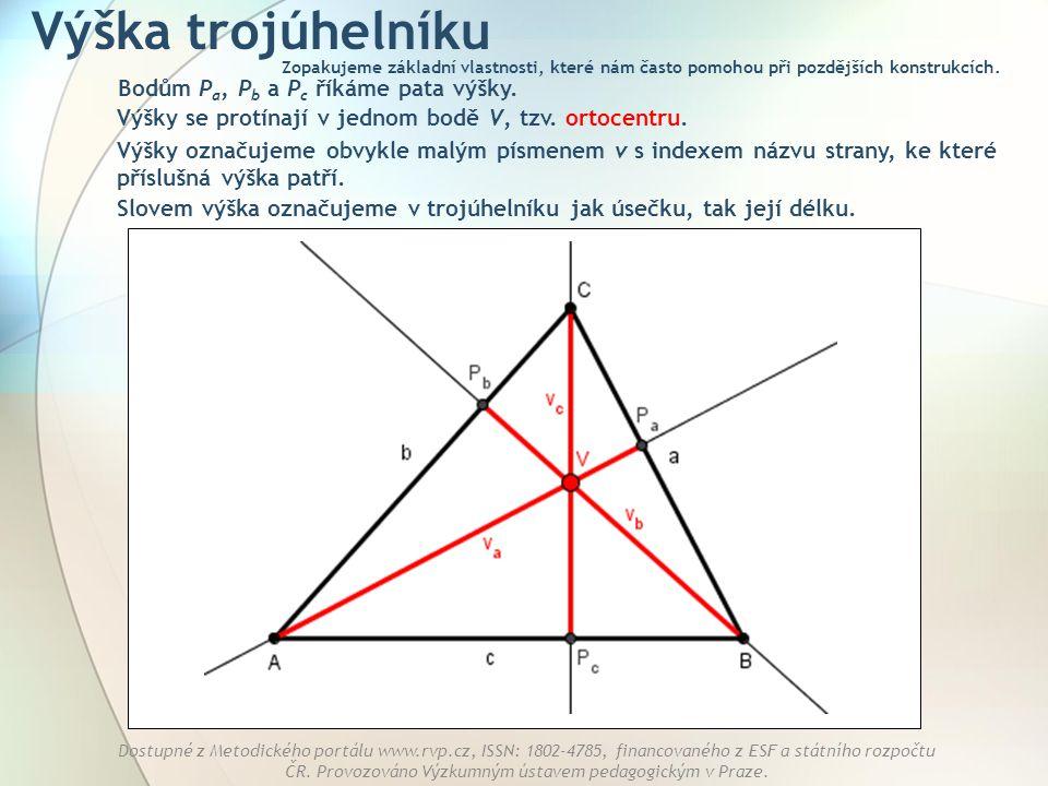Výška trojúhelníku Bodům Pa, Pb a Pc říkáme pata výšky.