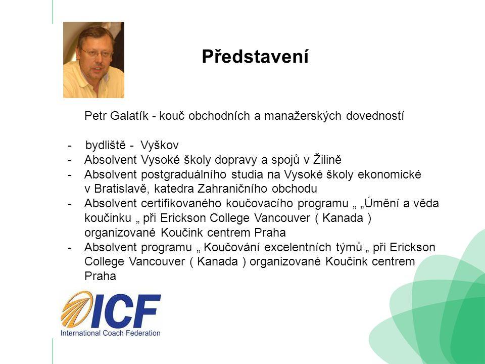 Představení Petr Galatík - kouč obchodních a manažerských dovedností