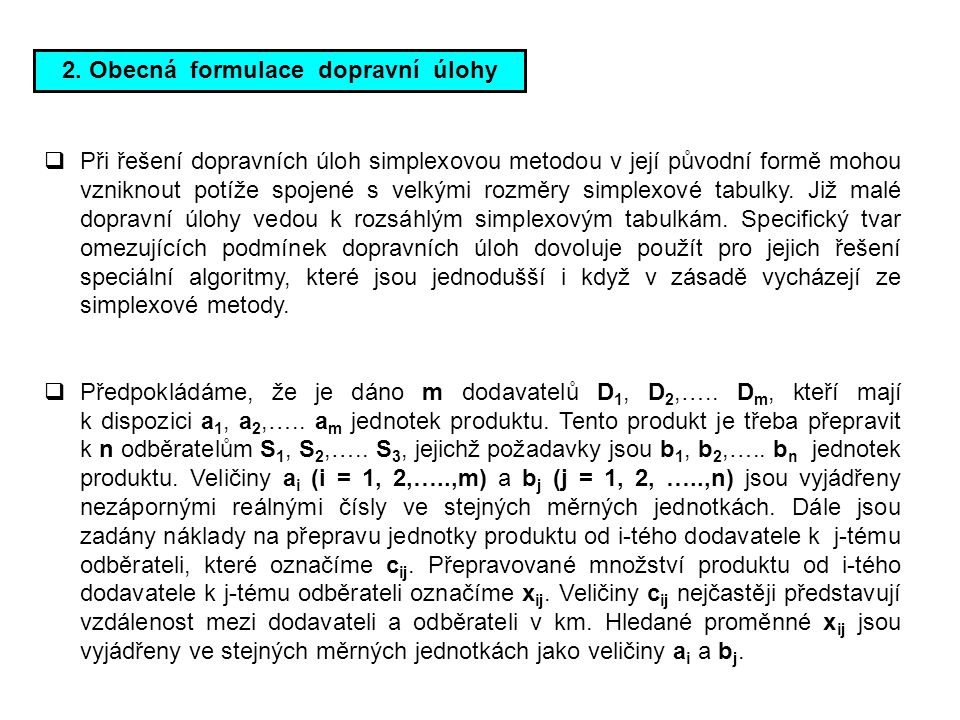 2. Obecná formulace dopravní úlohy