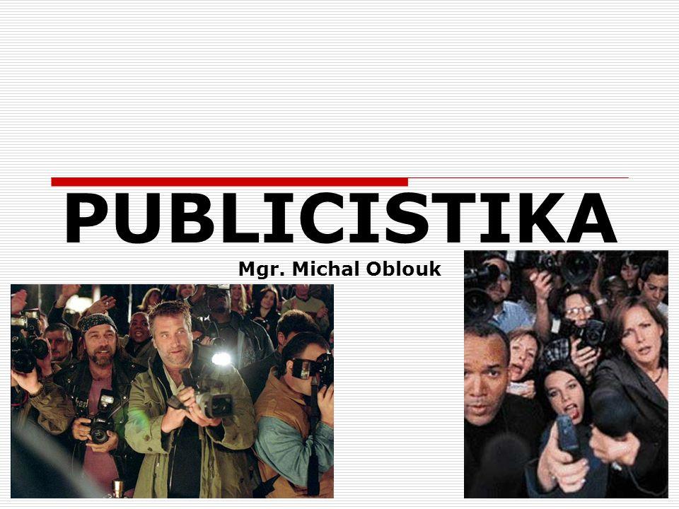 PUBLICISTIKA Mgr. Michal Oblouk