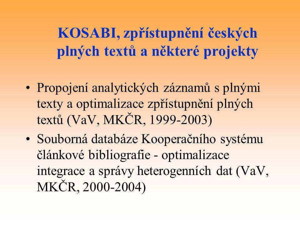 KOSABI, zpřístupnění českých plných textů a některé projekty