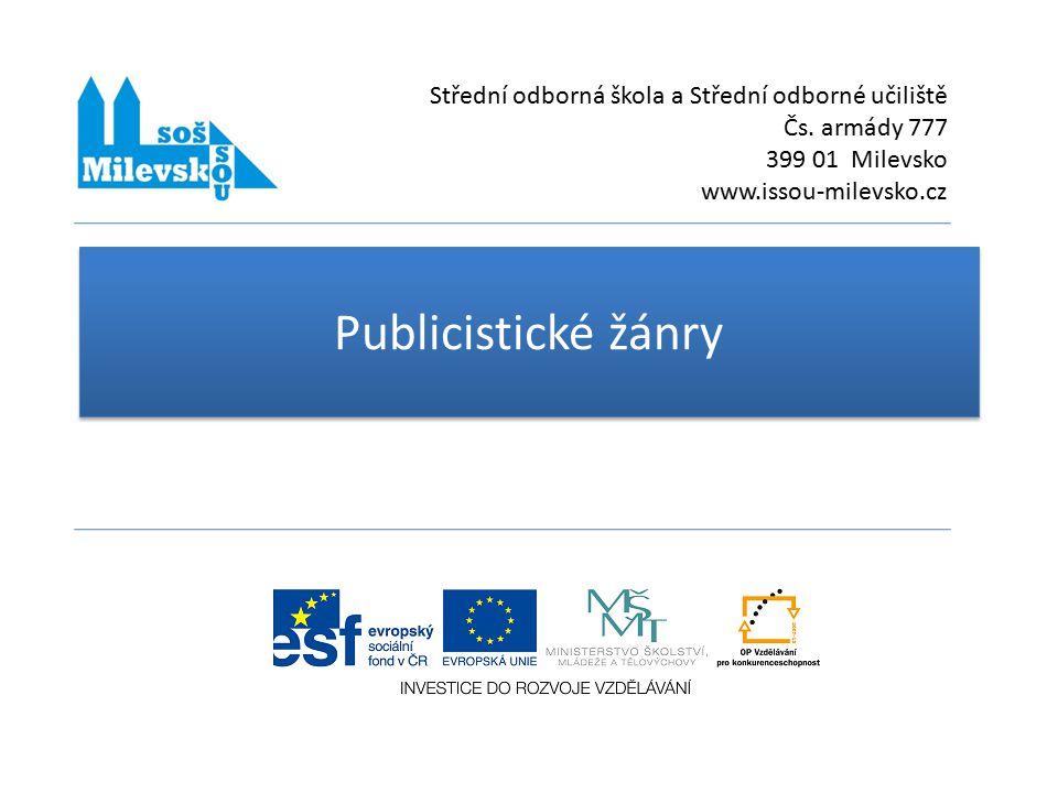 Publicistické žánry Střední odborná škola a Střední odborné učiliště