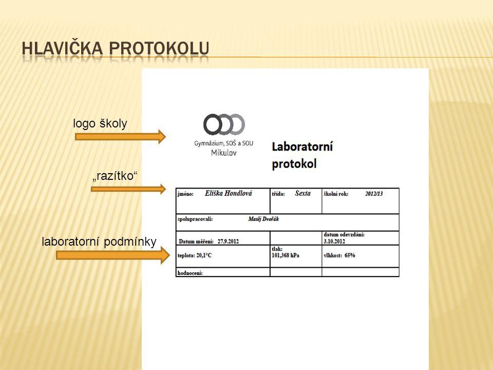 """Hlavička protokolu logo školy """"razítko laboratorní podmínky"""