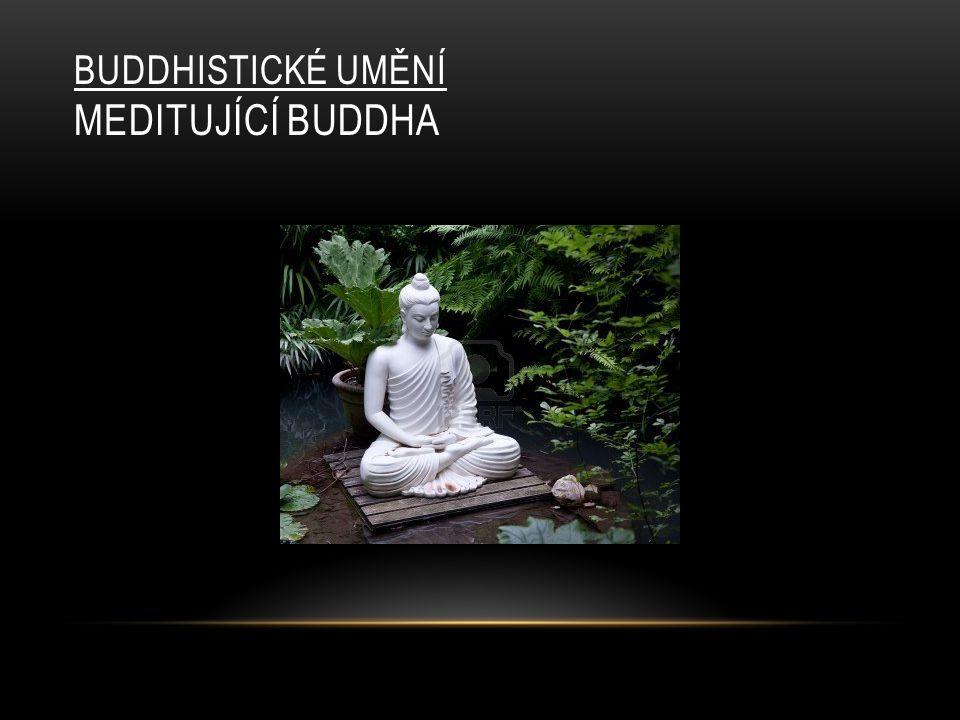 Buddhistické umění Meditující Buddha