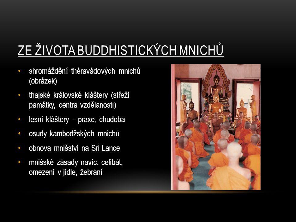 ZE ŽIVOTA BUDDHISTICKÝCH MNICHŮ