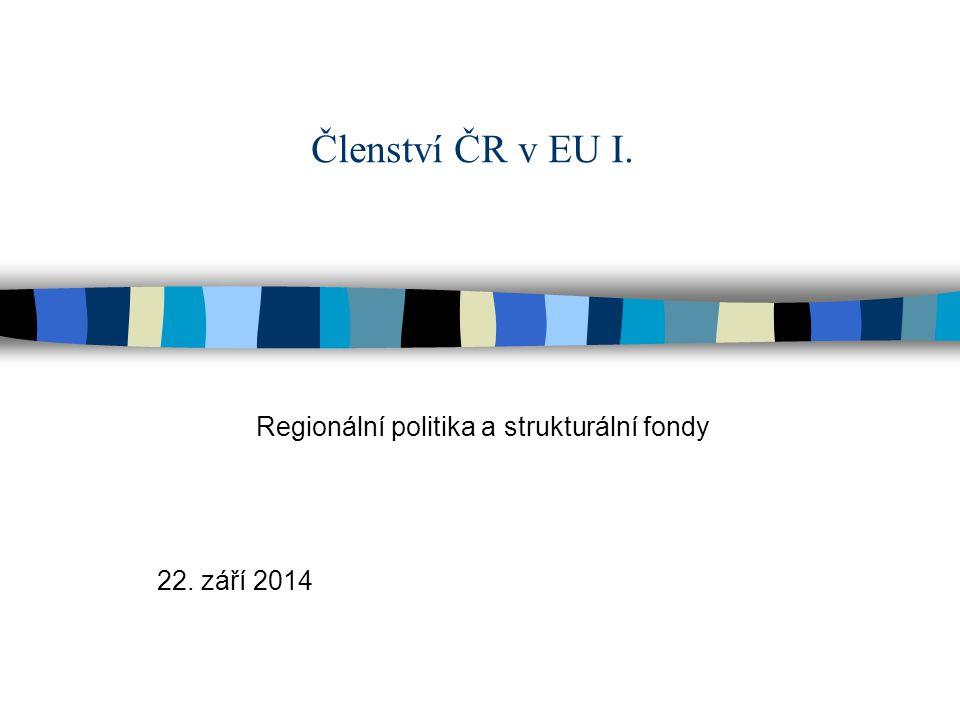 Regionální politika a strukturální fondy 22. září 2014