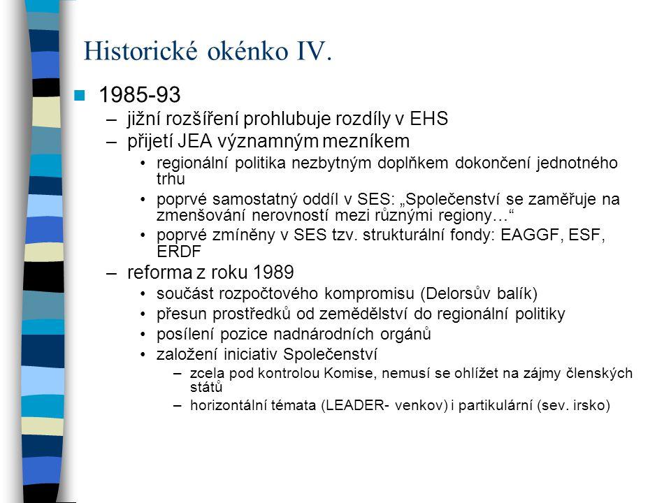 Historické okénko IV. 1985-93 jižní rozšíření prohlubuje rozdíly v EHS