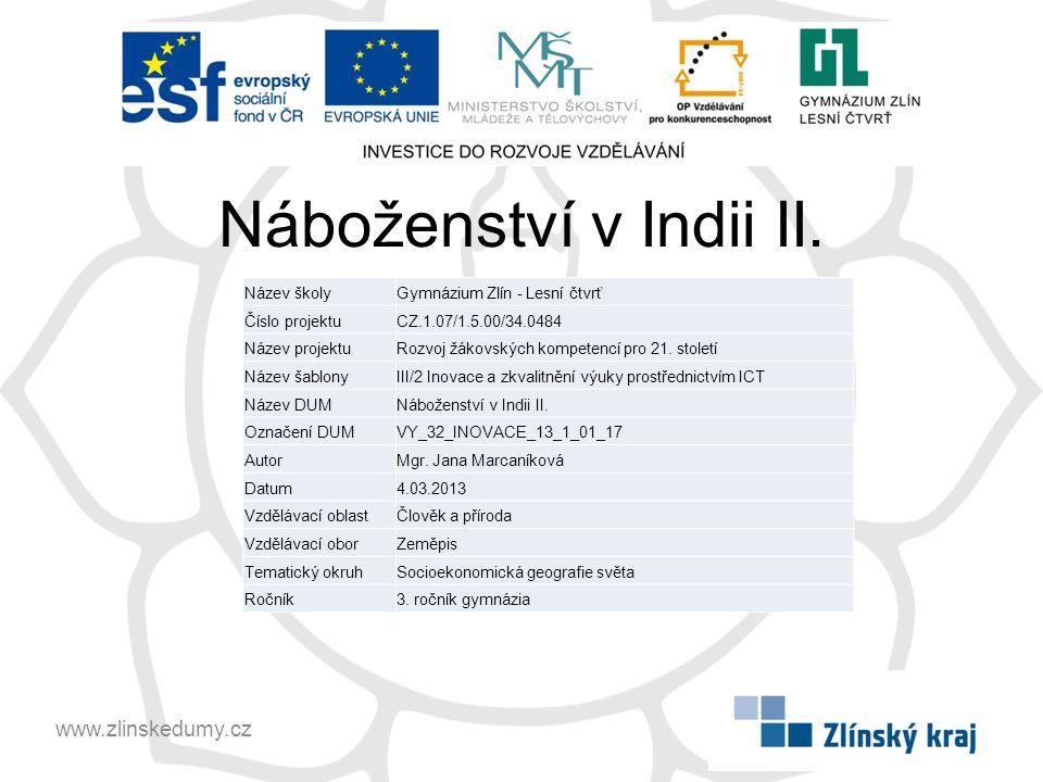 Náboženství v Indii II. www.zlinskedumy.cz Název školy