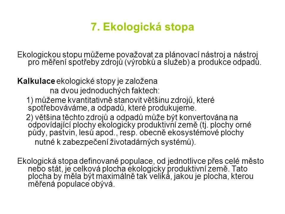 7. Ekologická stopa