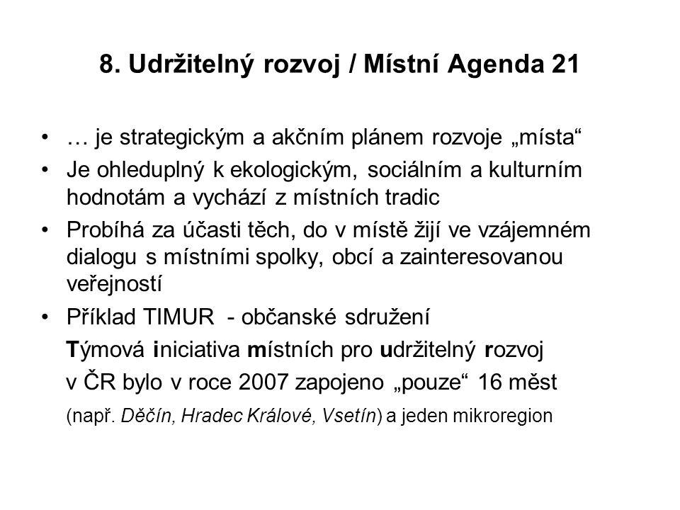 8. Udržitelný rozvoj / Místní Agenda 21