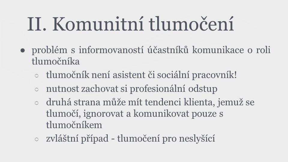 II. Komunitní tlumočení