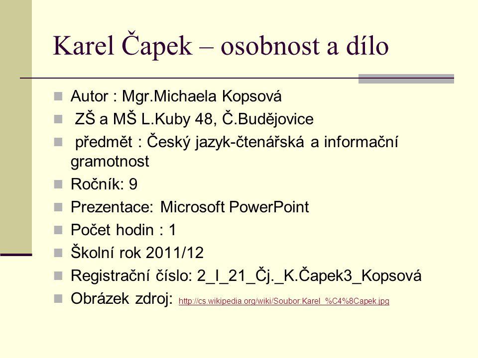 Karel Čapek – osobnost a dílo