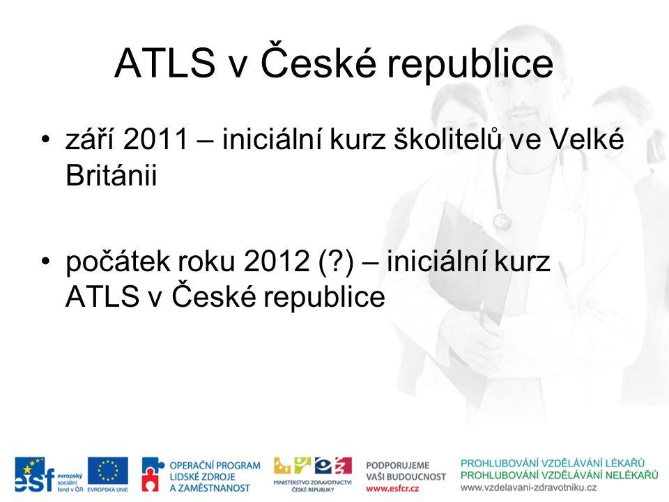 ATLS v České republice září 2011 – iniciální kurz školitelů ve Velké Británii.