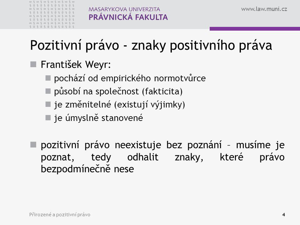 Pozitivní právo - znaky positivního práva