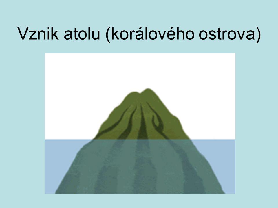 Vznik atolu (korálového ostrova)
