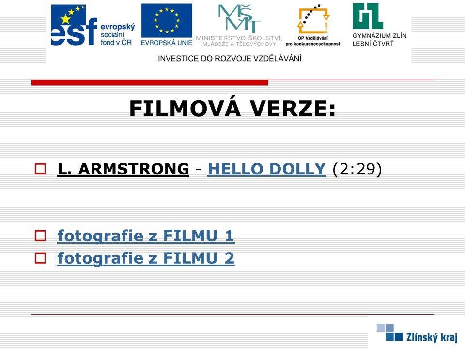 FILMOVÁ VERZE: L. ARMSTRONG - HELLO DOLLY (2:29) fotografie z FILMU 1