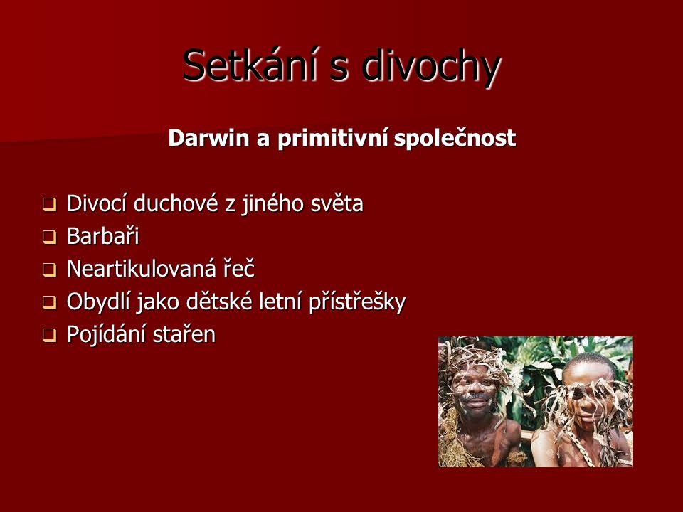 Darwin a primitivní společnost