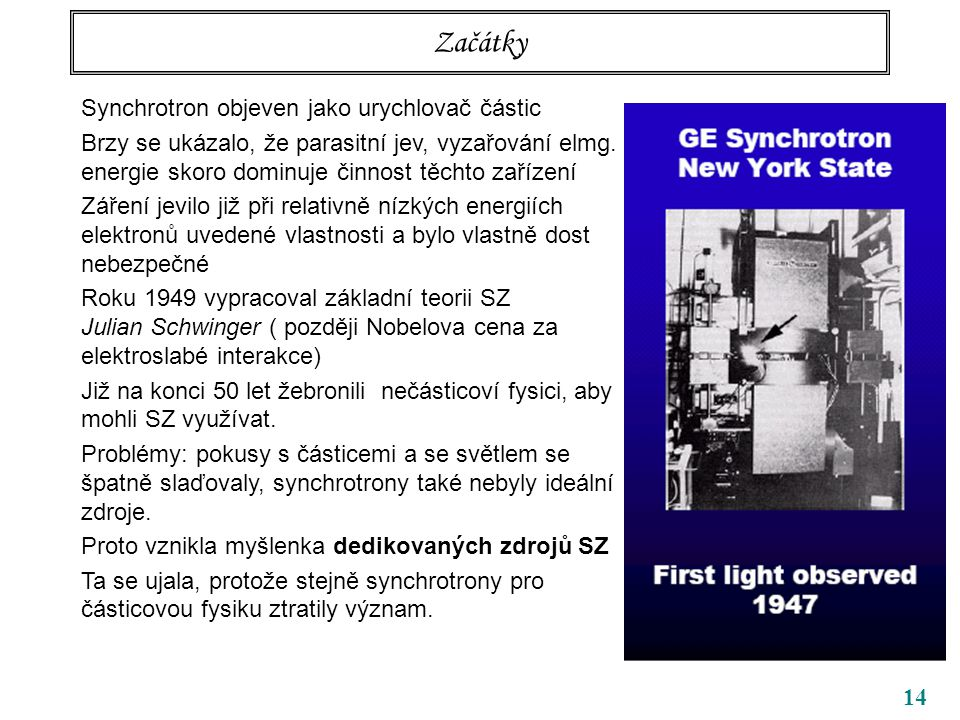 Začátky Synchrotron objeven jako urychlovač částic