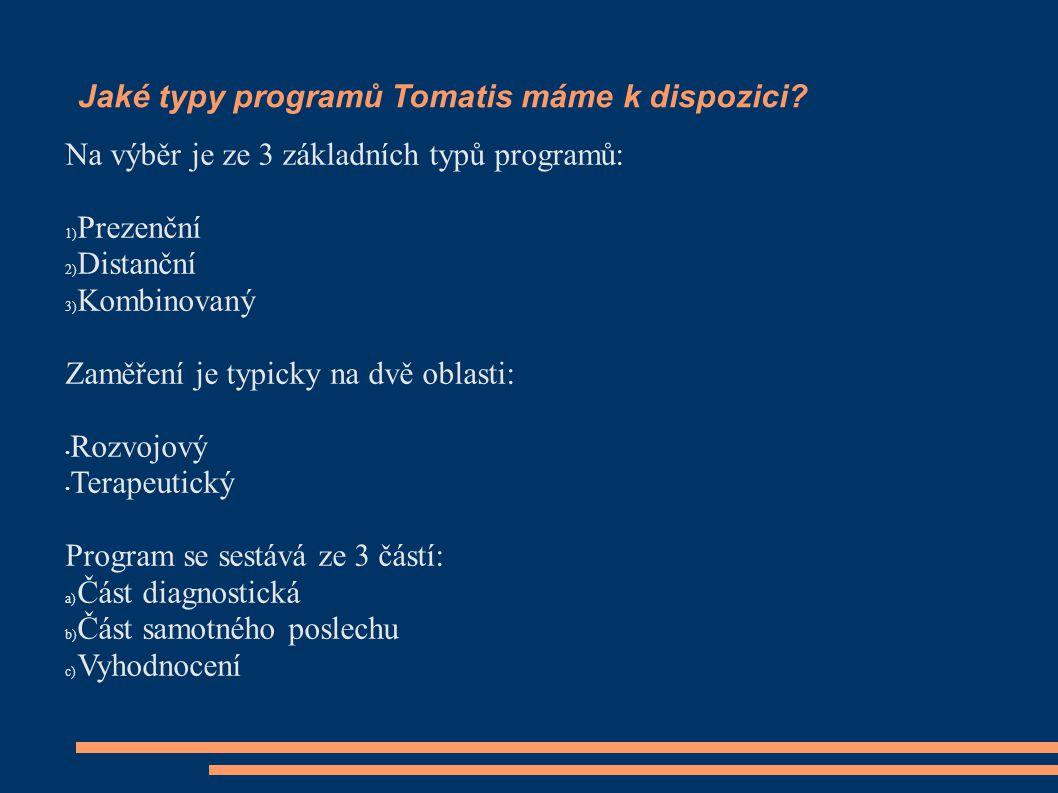 Jaké typy programů Tomatis máme k dispozici
