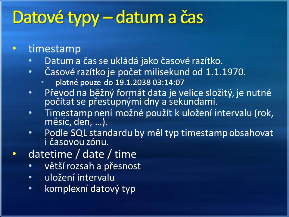 Datové typy – datum a čas