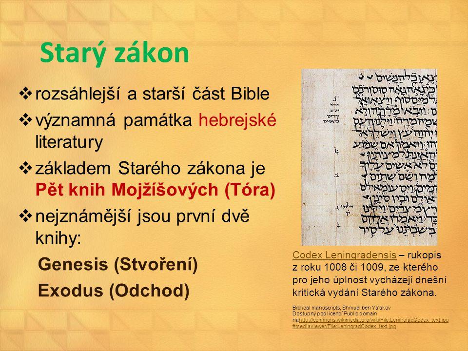 Starý zákon rozsáhlejší a starší část Bible