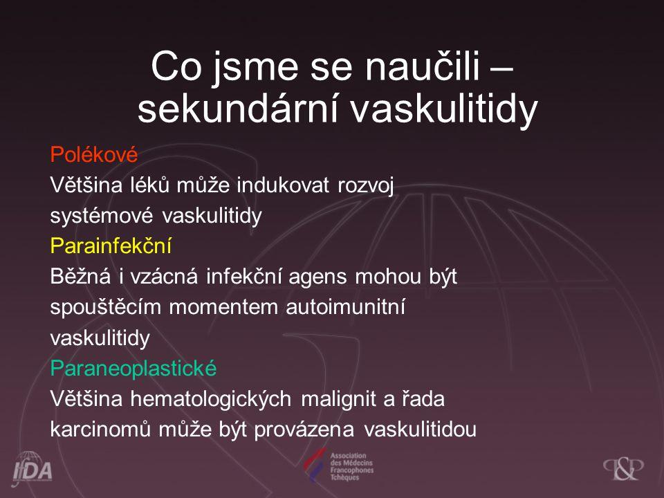 Co jsme se naučili – sekundární vaskulitidy