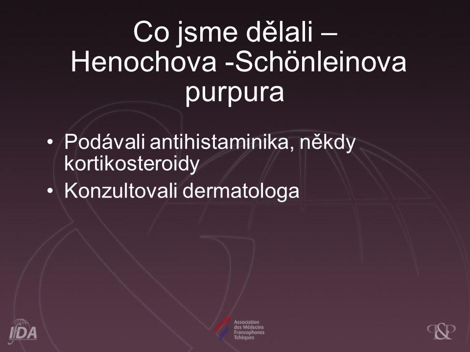 Co jsme dělali – Henochova -Schönleinova purpura