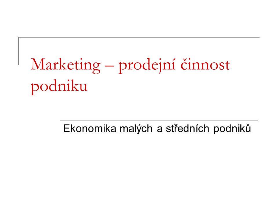 Marketing – prodejní činnost podniku