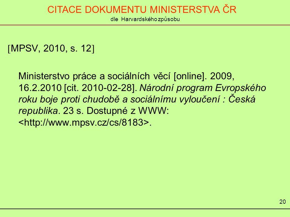 CITACE DOKUMENTU MINISTERSTVA ČR