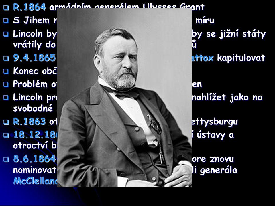 R.1864 armádním generálem Ulysses Grant