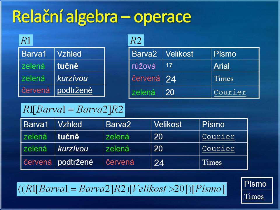 Relační algebra – operace