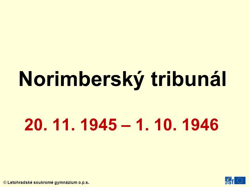 Norimberský tribunál 20. 11. 1945 – 1. 10. 1946