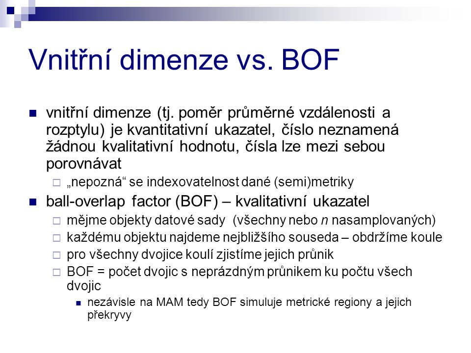 Vnitřní dimenze vs. BOF