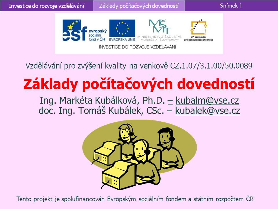 Vzdělávání pro zvýšení kvality na venkově CZ.1.07/3.1.00/50.0089