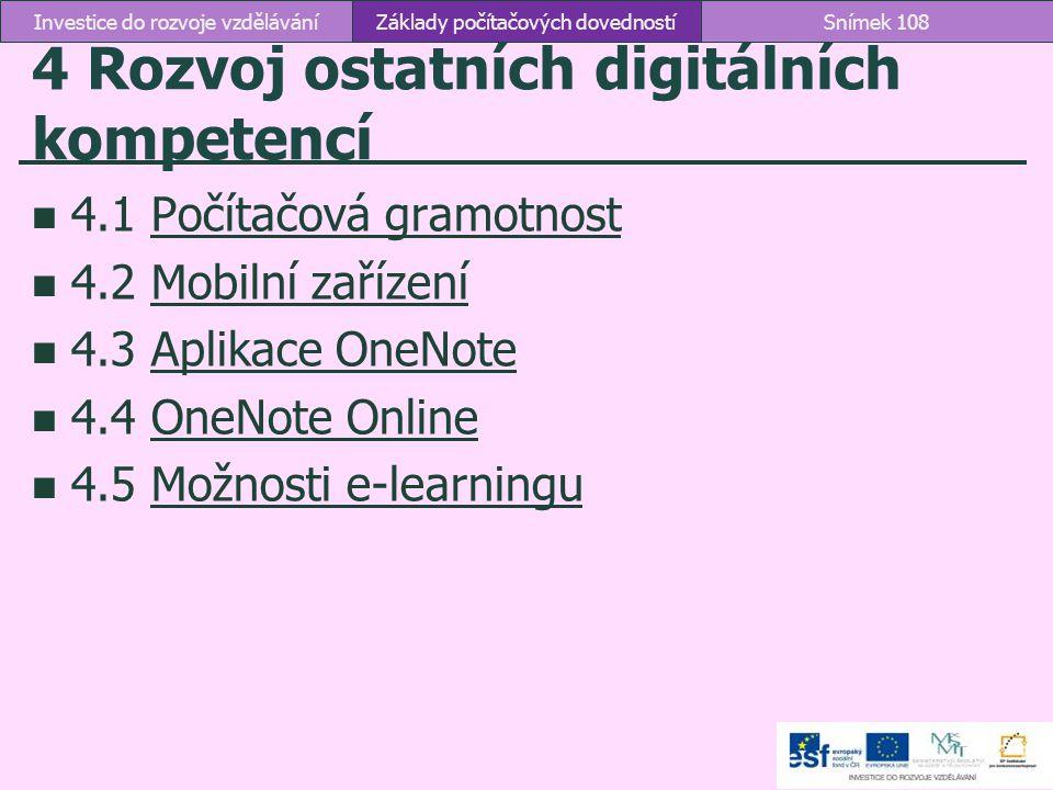 4 Rozvoj ostatních digitálních kompetencí
