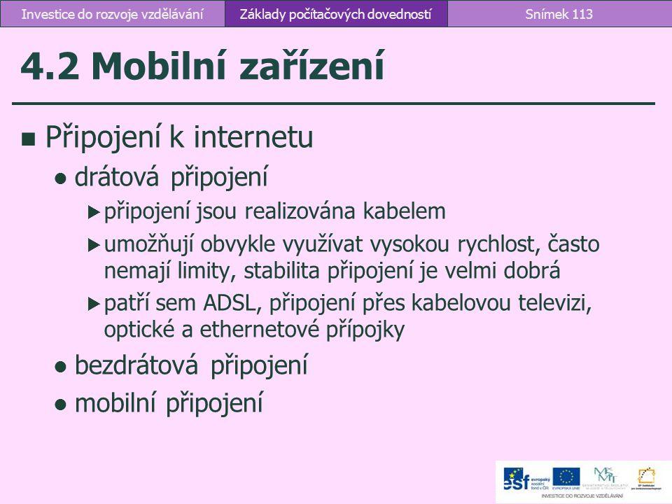 4.2 Mobilní zařízení Připojení k internetu drátová připojení
