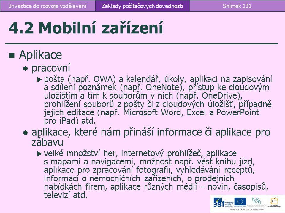 4.2 Mobilní zařízení Aplikace pracovní