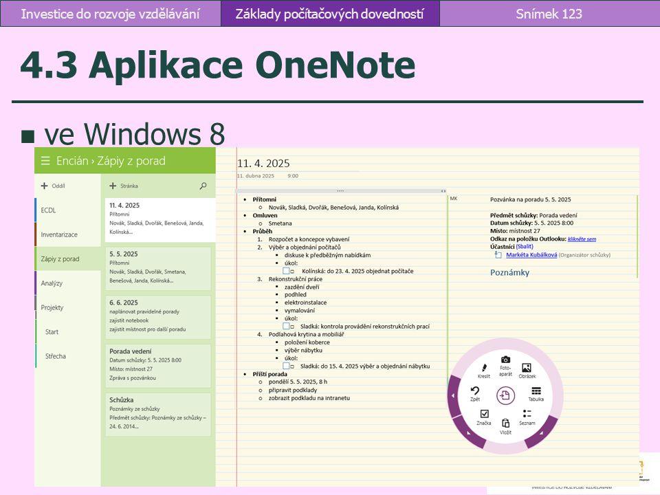 4.3 Aplikace OneNote ve Windows 8 Investice do rozvoje vzdělávání