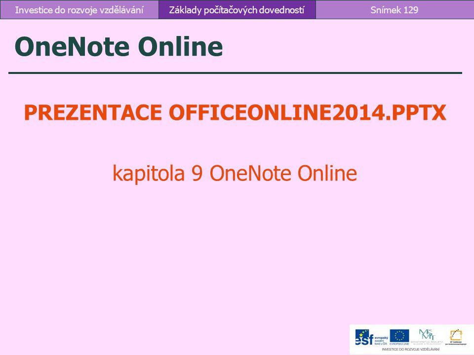 PREZENTACE OFFICEONLINE2014.PPTX kapitola 9 OneNote Online