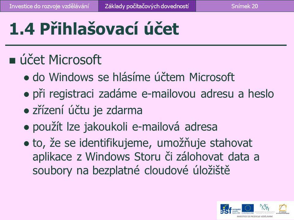 1.4 Přihlašovací účet účet Microsoft