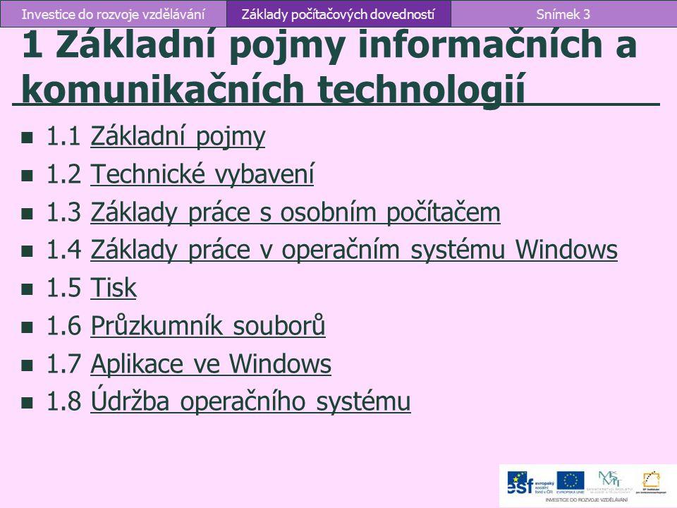 1 Základní pojmy informačních a komunikačních technologií
