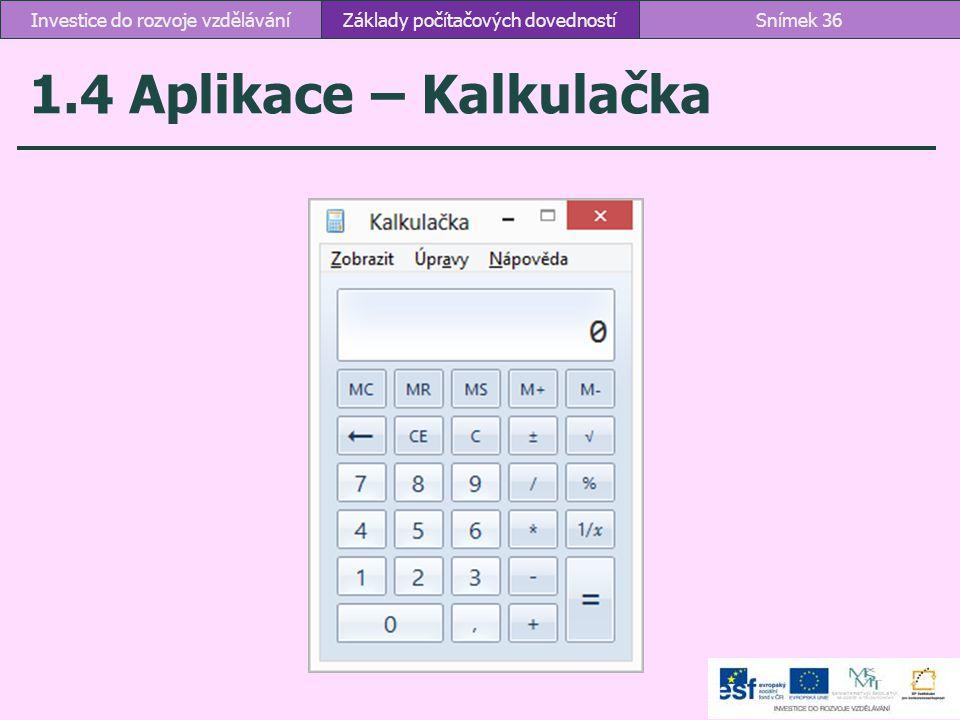 1.4 Aplikace – Kalkulačka Investice do rozvoje vzdělávání