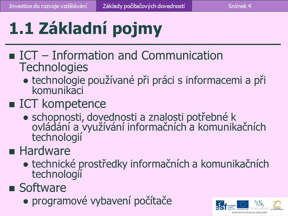 1.1 Základní pojmy ICT – Information and Communication Technologies