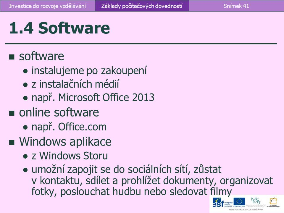 1.4 Software software online software Windows aplikace