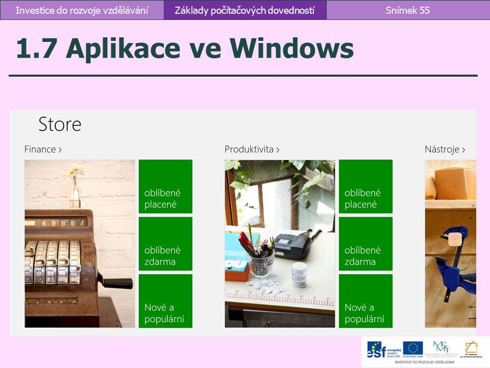 1.7 Aplikace ve Windows Investice do rozvoje vzdělávání