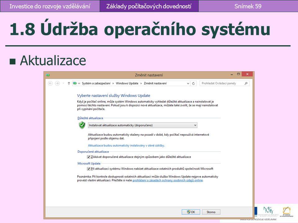 1.8 Údržba operačního systému