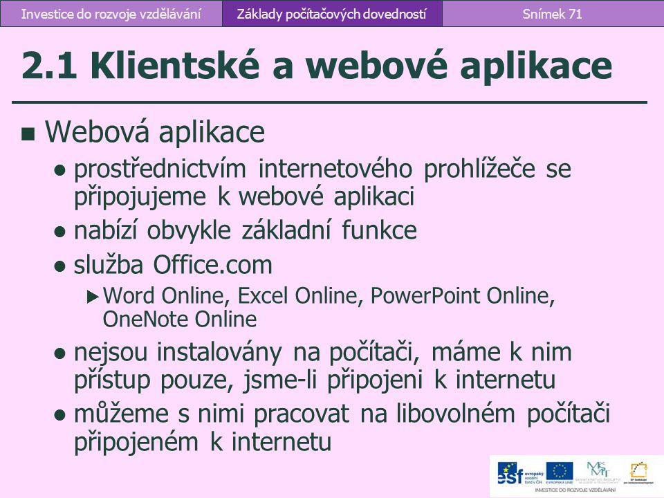 2.1 Klientské a webové aplikace