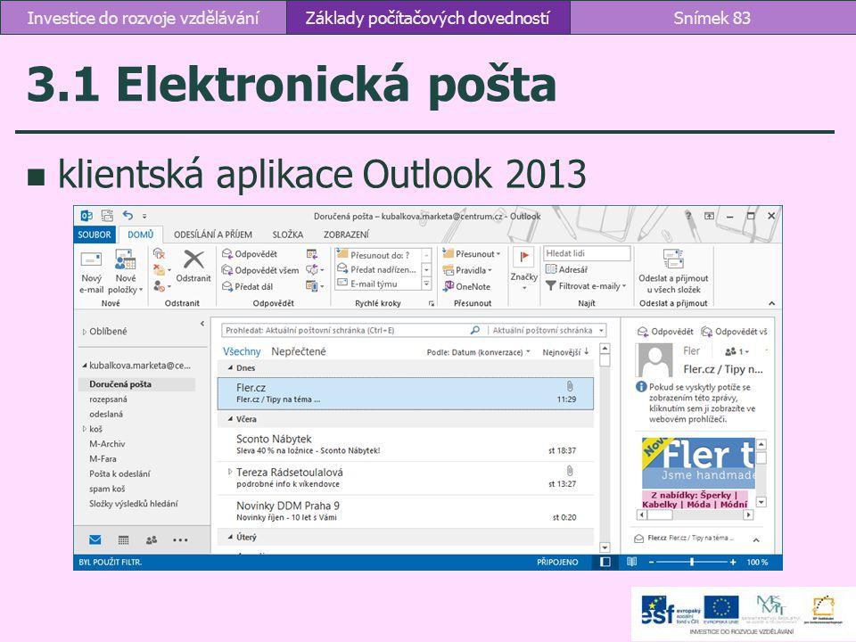 3.1 Elektronická pošta klientská aplikace Outlook 2013