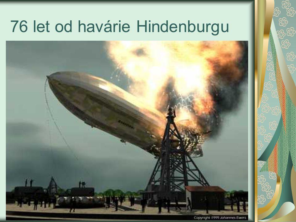76 let od havárie Hindenburgu